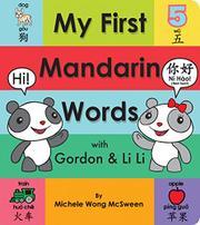 MY FIRST MANDARIN WORDS WITH GORDON & LI LI by Michele Wong McSween