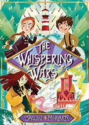 THE WHISPERING WARS by Jaclyn Moriarty