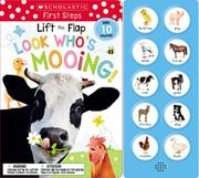 LOOK WHO'S MOOING! by Scholastic Inc.