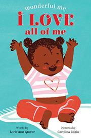 I LOVE ALL OF ME by Lorie Ann Grover