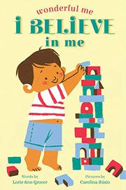 I BELIEVE IN ME by Lorie Ann Grover