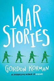WAR STORIES by Gordon Korman