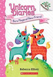 BO'S MAGICAL NEW FRIEND by Rebecca Elliott