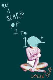 ON A SCALE OF ONE TO TEN by Ceylan Scott