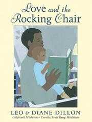 LOVE AND THE ROCKING CHAIR by Leo Dillon
