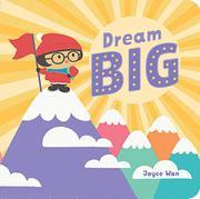 DREAM BIG by Joyce Wan