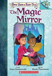 THE MAGIC MIRROR by Anna Staniszewski