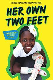 HER OWN TWO FEET by Meredith Davis