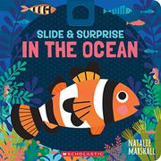 SLIDE & SURPRISE IN THE OCEAN by Natalie Marshall