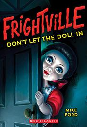 DON'T LET THE DOLL IN by Mike Ford