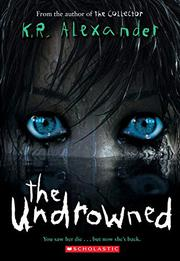THE UNDROWNED by K.R. Alexander