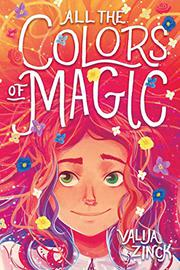 ALL THE COLORS OF MAGIC by Valija Zinck