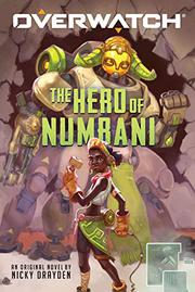 THE HERO OF NUMBANI by Nicky Drayden