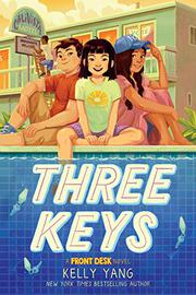 THREE KEYS by Kelly Yang