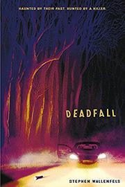 DEADFALL by Stephen Wallenfels
