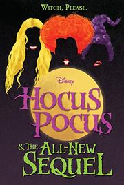 HOCUS POCUS AND THE ALL-NEW SEQUEL by A.W. Jantha