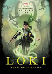 LOKI by Mackenzi Lee