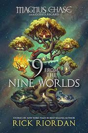 9 FROM THE NINE WORLDS by Rick Riordan