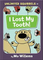 I LOST MY TOOTH! by Mo Willems
