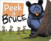 PEEK-A-BRUCE by Ryan T. Higgins
