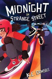 MIDNIGHT ON STRANGE STREET by K.E. Ormsbee
