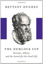 THE HEMLOCK CUP by Bettany Hughes