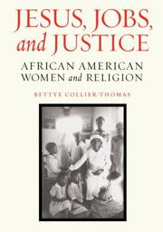 JESUS, JOBS, AND JUSTICE by Bettye Collier-Thomas