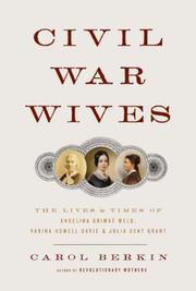 CIVIL WAR WIVES by Carol Berkin