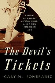 THE DEVIL'S TICKETS by Gary M. Pomerantz