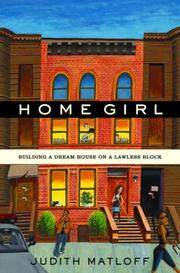 HOME GIRL by Judith Matloff