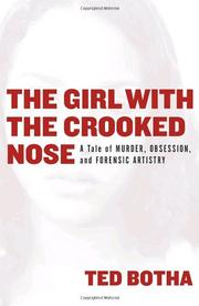 THE GIRL WITH THE CROOKED NOSE by Ted Botha