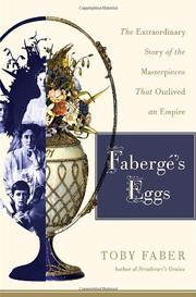 FABERGÉ'S EGGS by Toby Faber