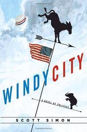 WINDY CITY by Scott Simon