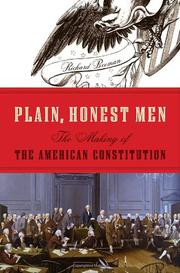 PLAIN, HONEST MEN by Richard R. Beeman