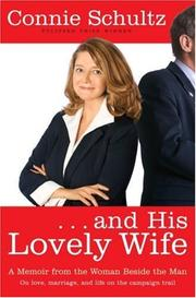 ...AND HIS LOVELY WIFE by Connie Schultz