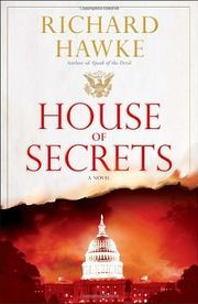 HOUSE OF SECRETS by Richard Hawke