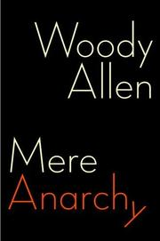 MERE ANARCHY by Woody Allen
