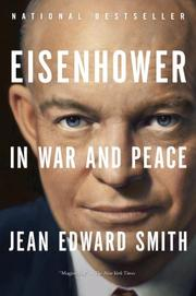 EISENHOWER IN WAR IN PEACE by Jean Edward Smith