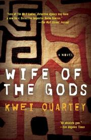WIFE OF THE GODS by Kwei Quartey