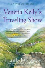 VENETIA KELLY'S TRAVELING SHOW by Frank Delaney