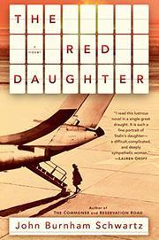 THE RED DAUGHTER by John Burnham Schwartz