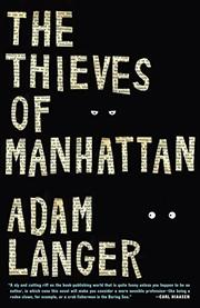THE THIEVES OF MANHATTAN by Adam Langer