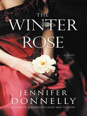 THE WINTER ROSE by Jennifer Donnelly