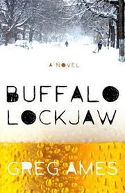 BUFFALO LOCKJAW by Greg Ames