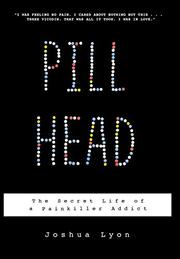 PILL HEAD by Joshua Lyon