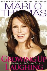 GROWING UP LAUGHING by Marlo Thomas