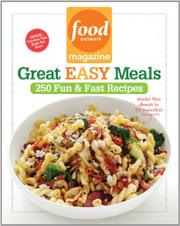 FOOD NETWORK MAGAZINE GREAT EASY MEALS by Food Network Magazine