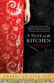 A TIGER IN THE KITCHEN by Cheryl Lu-Lien Tan