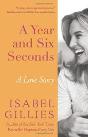 A YEAR AND SIX SECONDS by Isabel Gillies