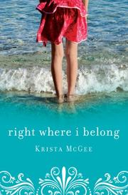 RIGHT WHERE I BELONG by Krista McGee